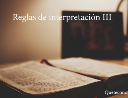 Reglas de Interpretación de la Biblia. Parte III