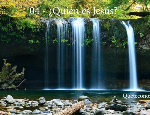 04 – ¿Quién es Jesús?